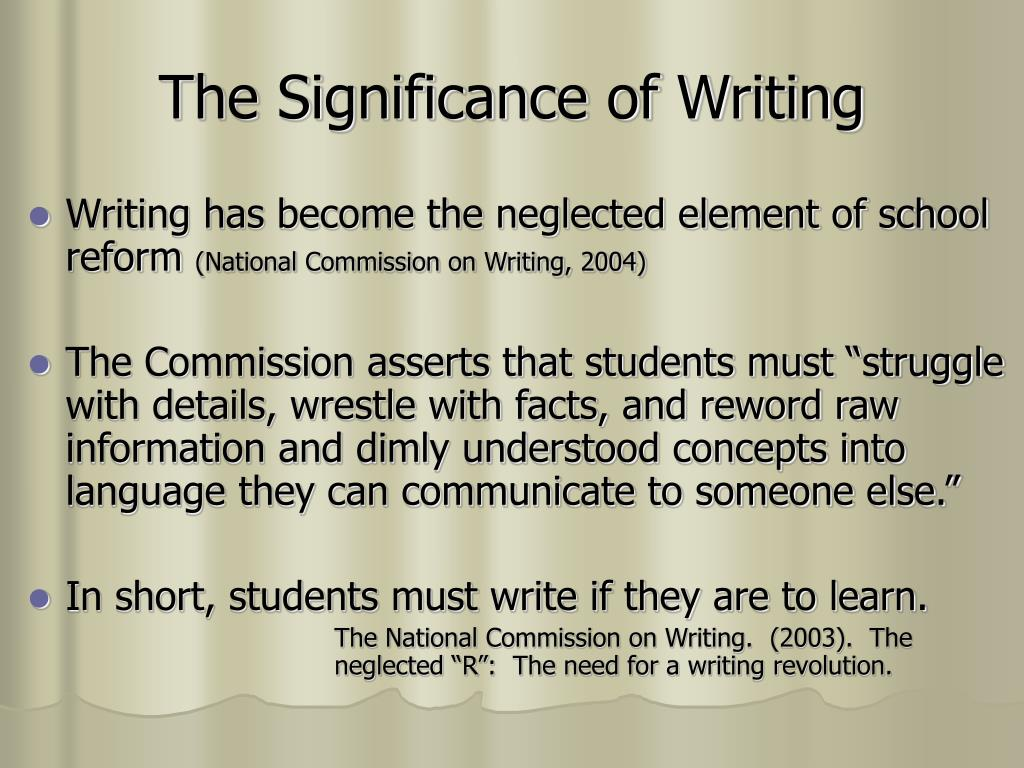 The Significance of Writing