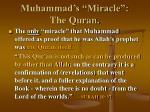 muhammad s miracle the quran