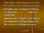 why must a revelation of god be proven by a true miraculous sign