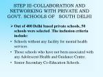 step iii collaboration and networking with private and govt schools of south delhi