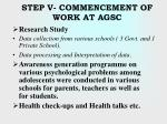 step v commencement of work at agsc