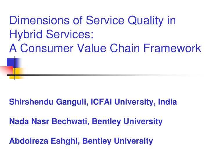 Dimensions of Service Quality in Hybrid Services: