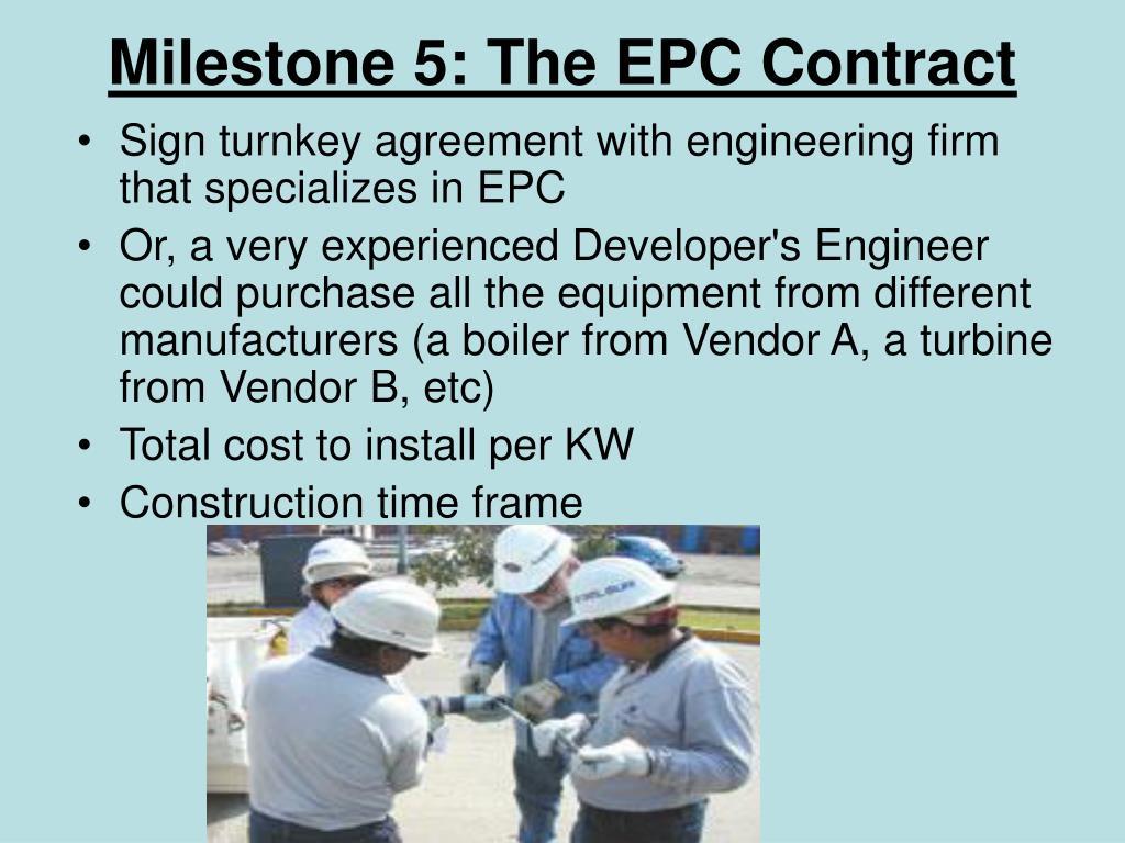 Milestone 5: The EPC Contract