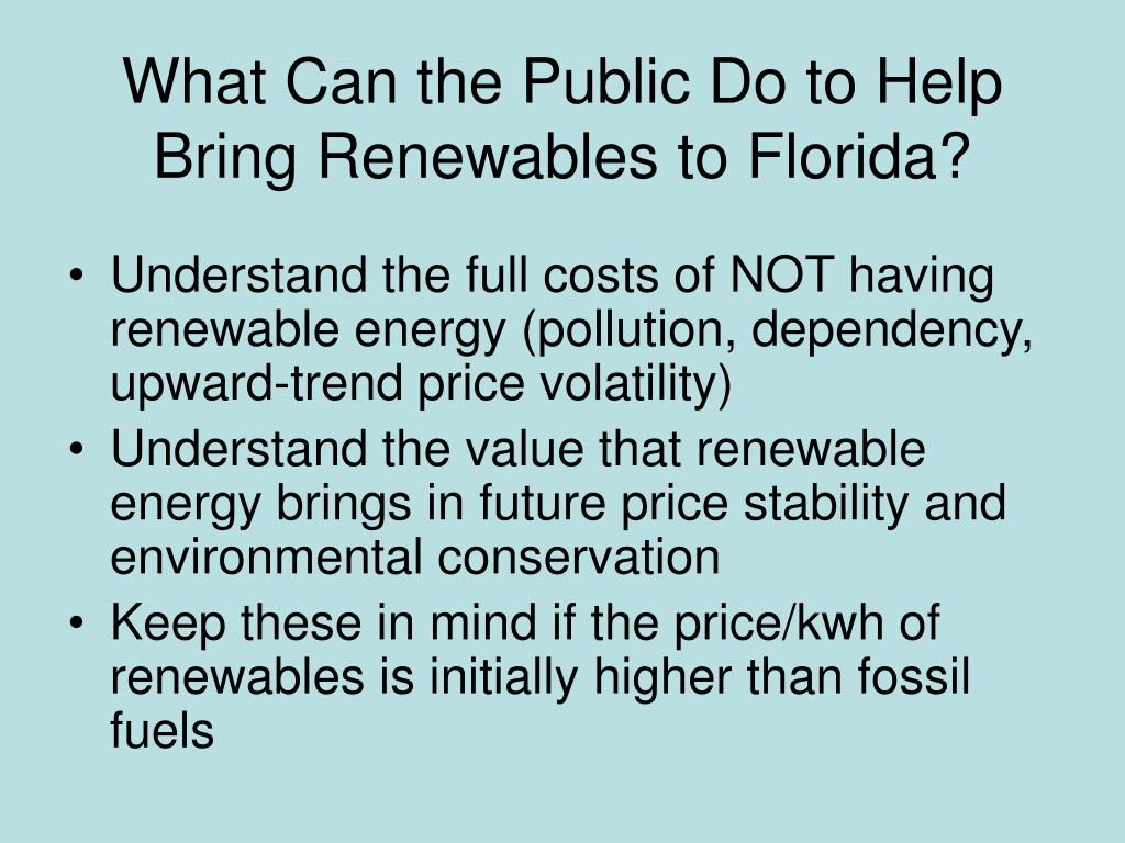 What Can the Public Do to Help Bring Renewables to Florida?