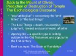 back to the mount of olives prediction of destruction of temple the eschatological discourse