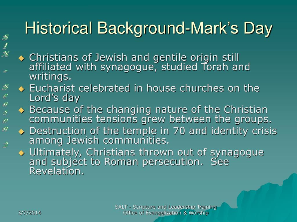 Historical Background-Mark's Day