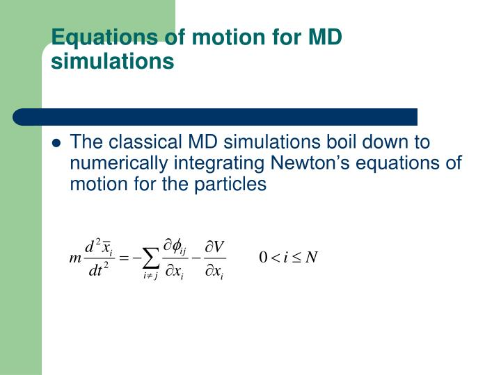 Equations of motion for md simulations