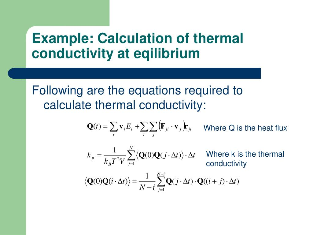 Example: Calculation of thermal conductivity at eqilibrium