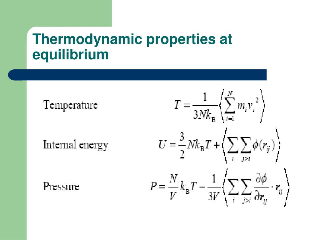 Thermodynamic properties at equilibrium