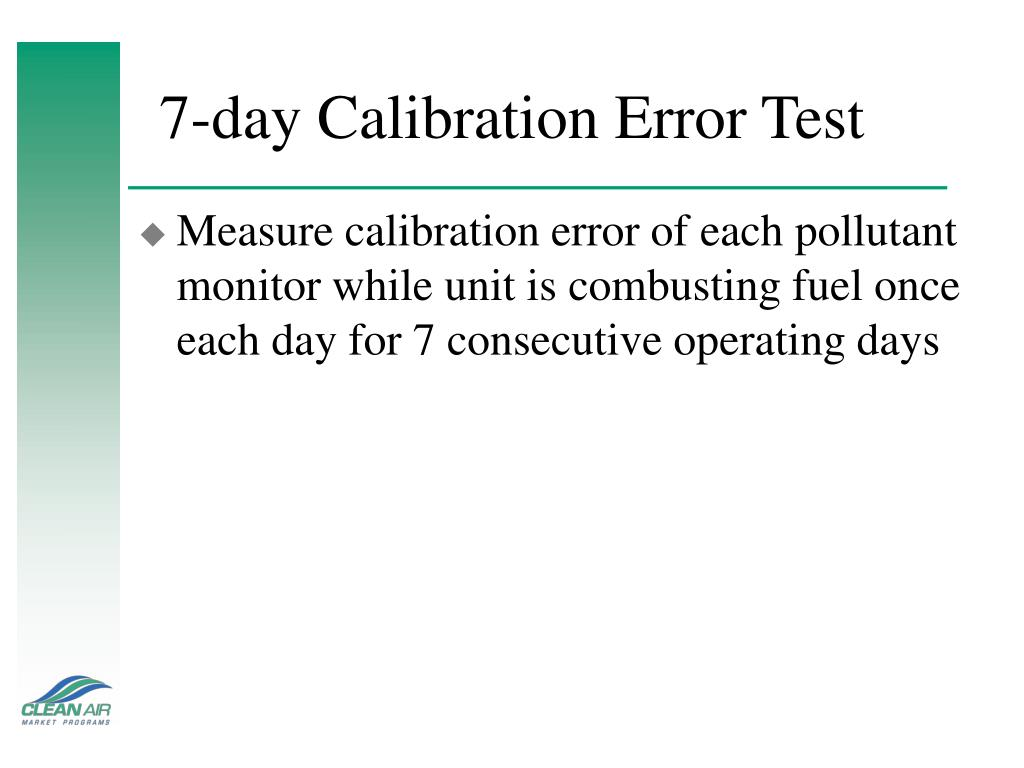 7-day Calibration Error Test