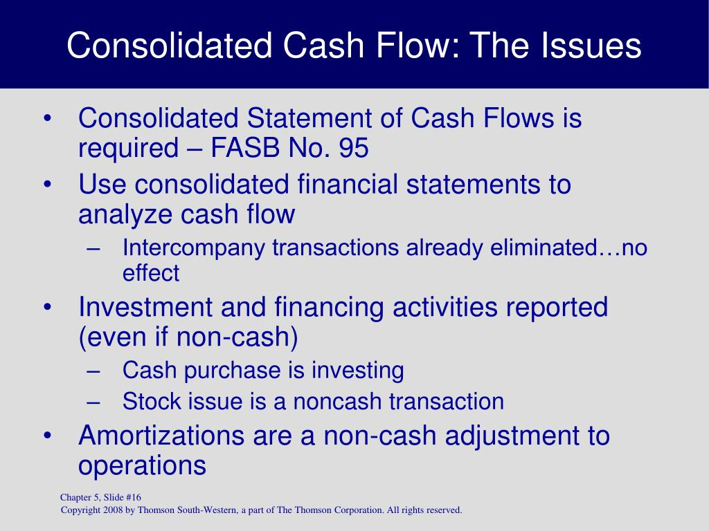 Consolidated Cash Flow: The Issues