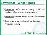 lowellstat what it does