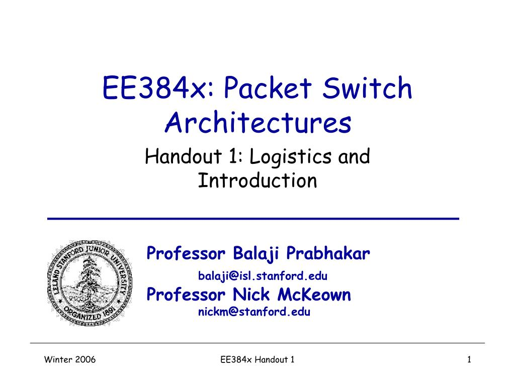ee384x packet switch architectures l.