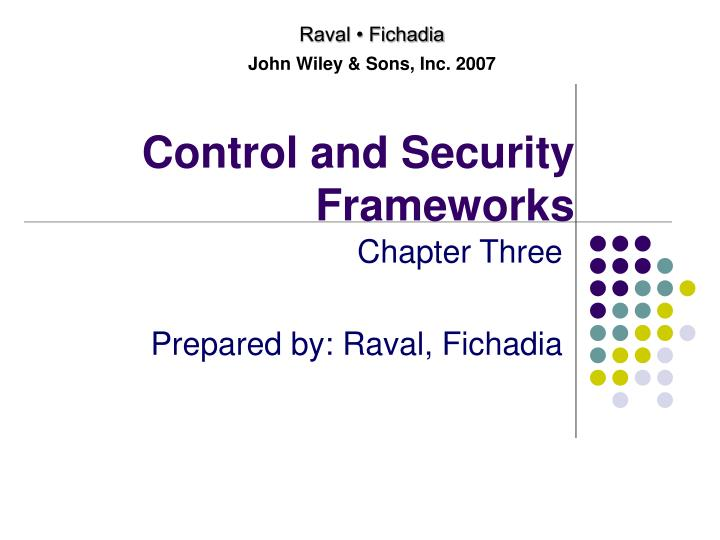 Control and security frameworks