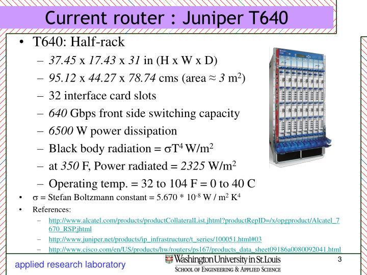 Current router juniper t640