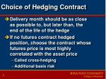 choice of hedging contract