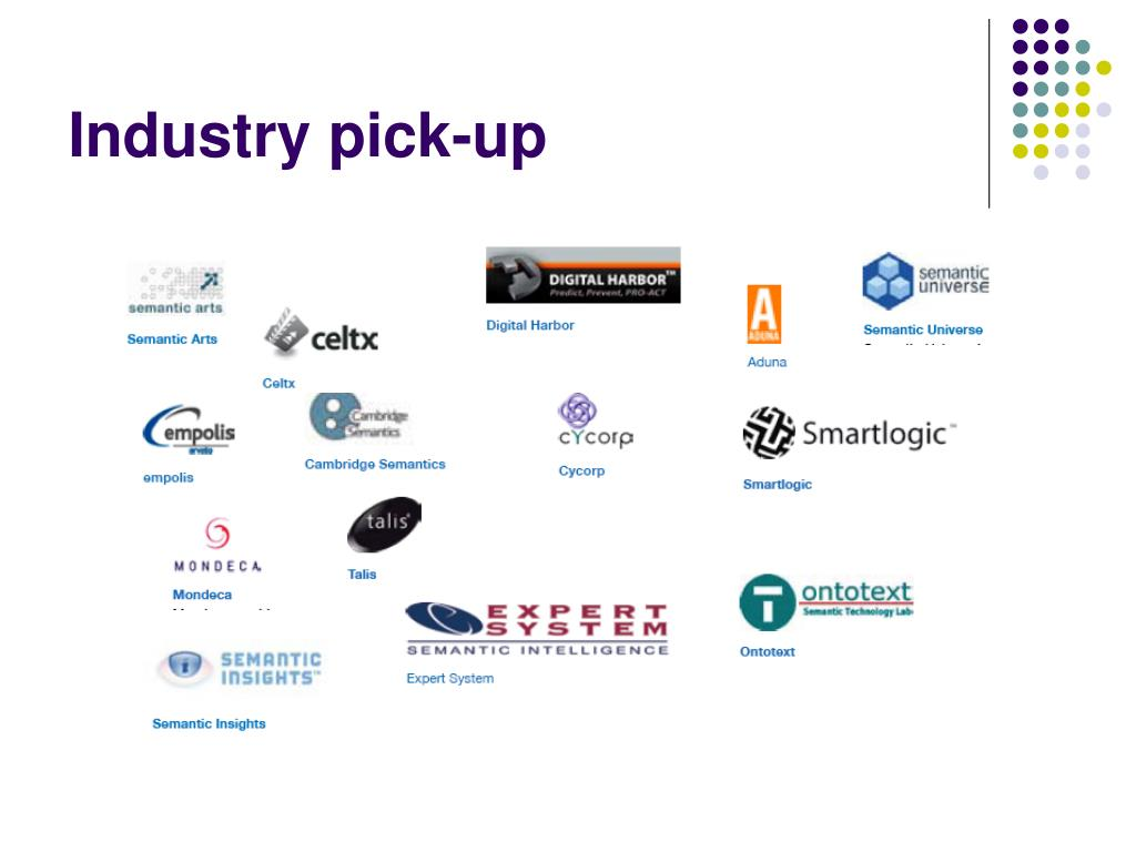 Industry pick-up