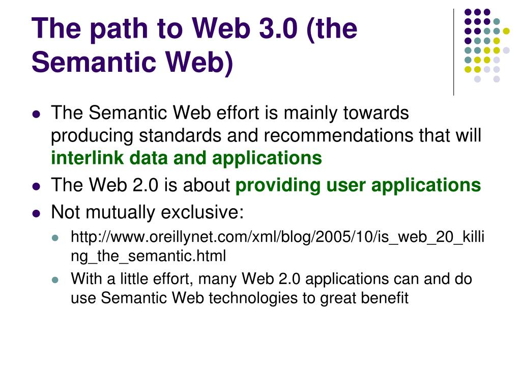 The path to Web 3.0 (the Semantic Web)