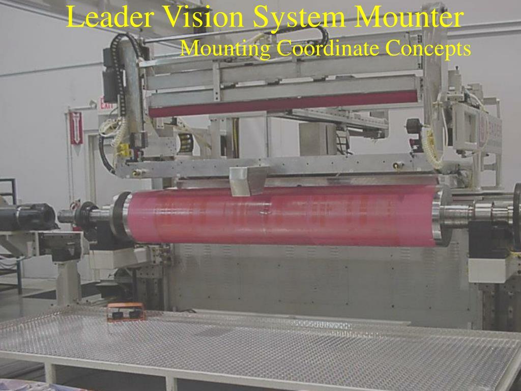 leader vision system mounter l.