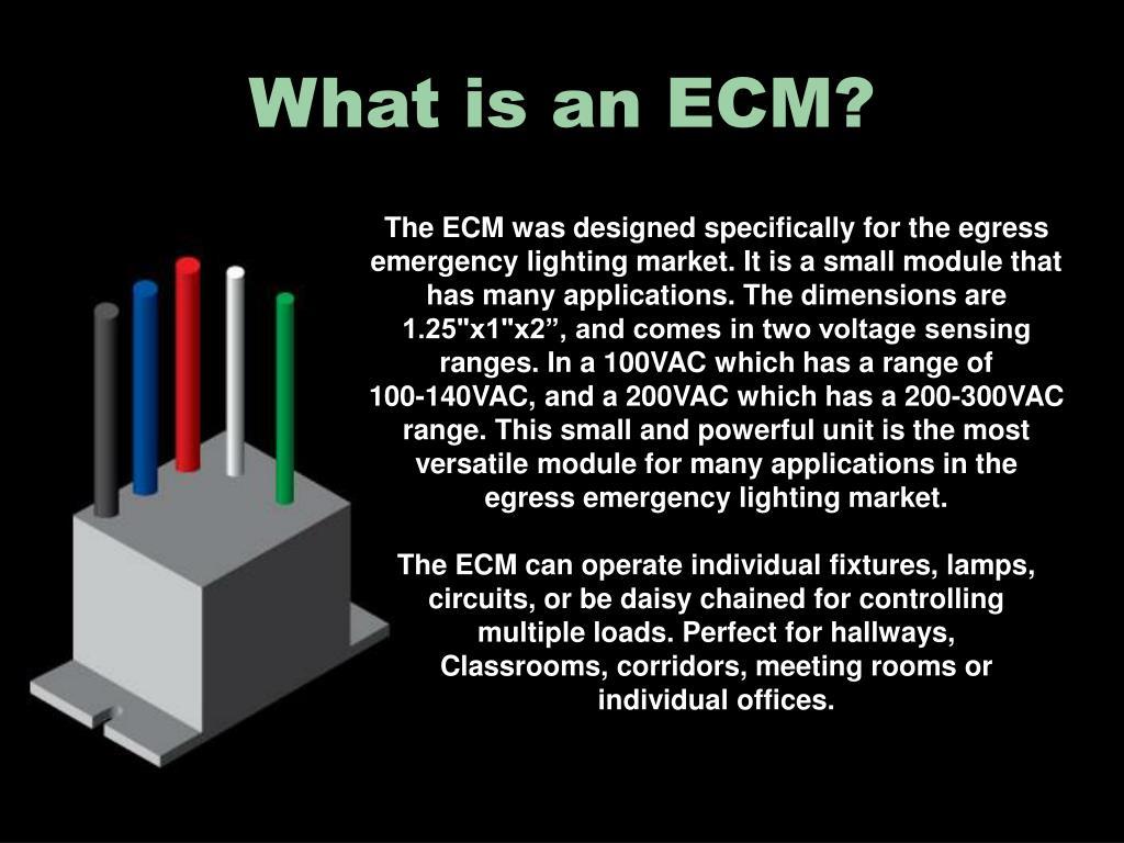 What is an ECM?