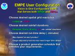 empe user configuration vision is one configurable empe that serves both wfos and rfcs