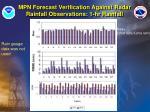 mpn forecast verification against radar rainfall observations 1 hr rainfall40