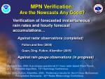 mpn verification are the nowcasts any good