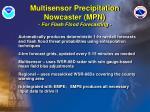 multisensor precipitation nowcaster mpn for flash flood forecasting