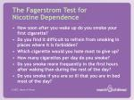 the fagerstrom test for nicotine dependence