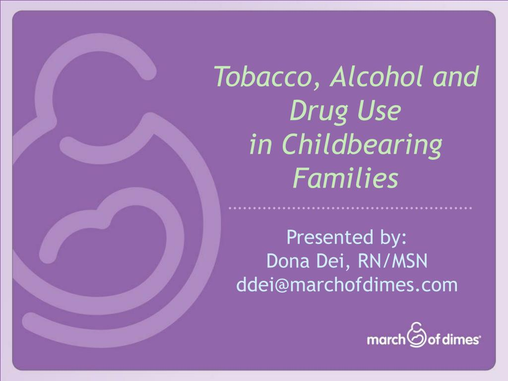 tobacco alcohol and drug use in childbearing families l.