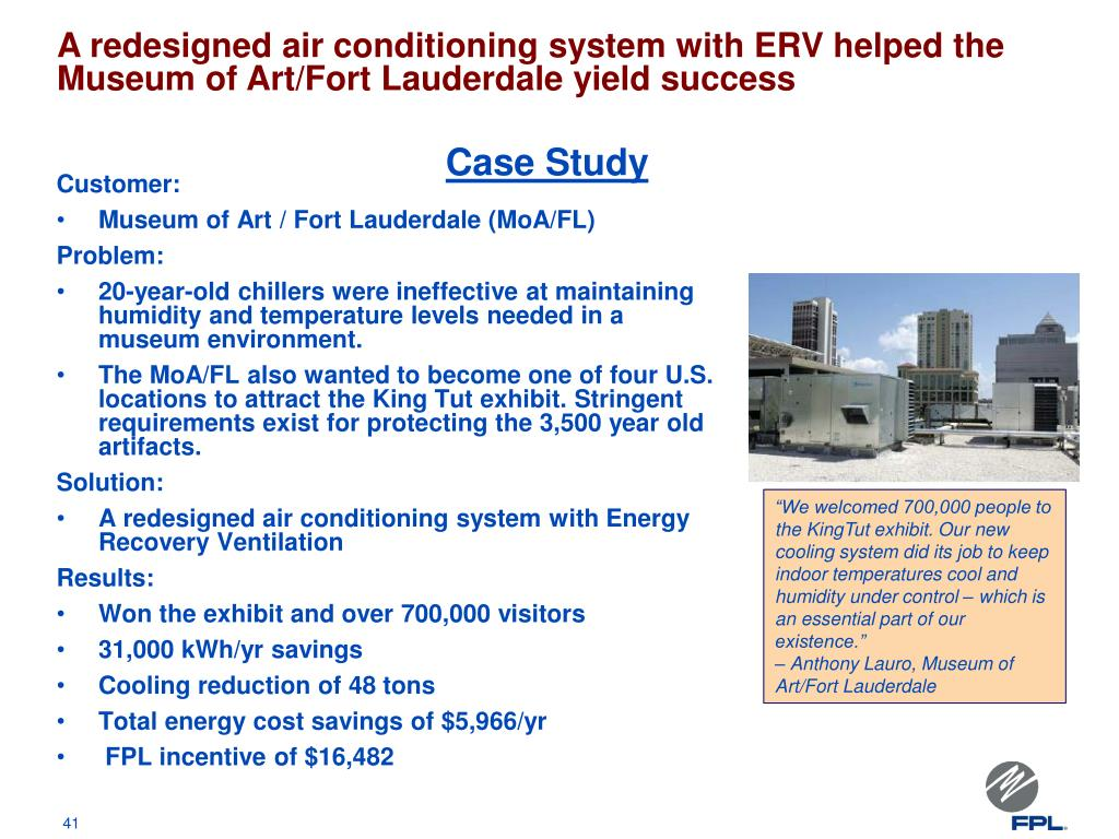 A redesigned air conditioning system with ERV helped the Museum of Art/Fort Lauderdale yield success