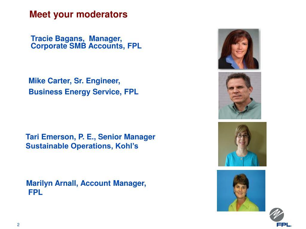 Meet your moderators