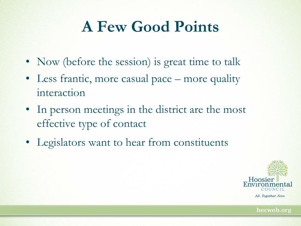 A Few Good Points