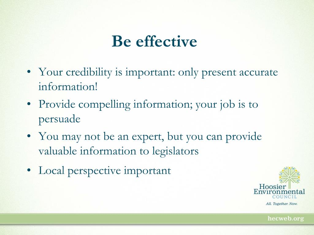 Be effective