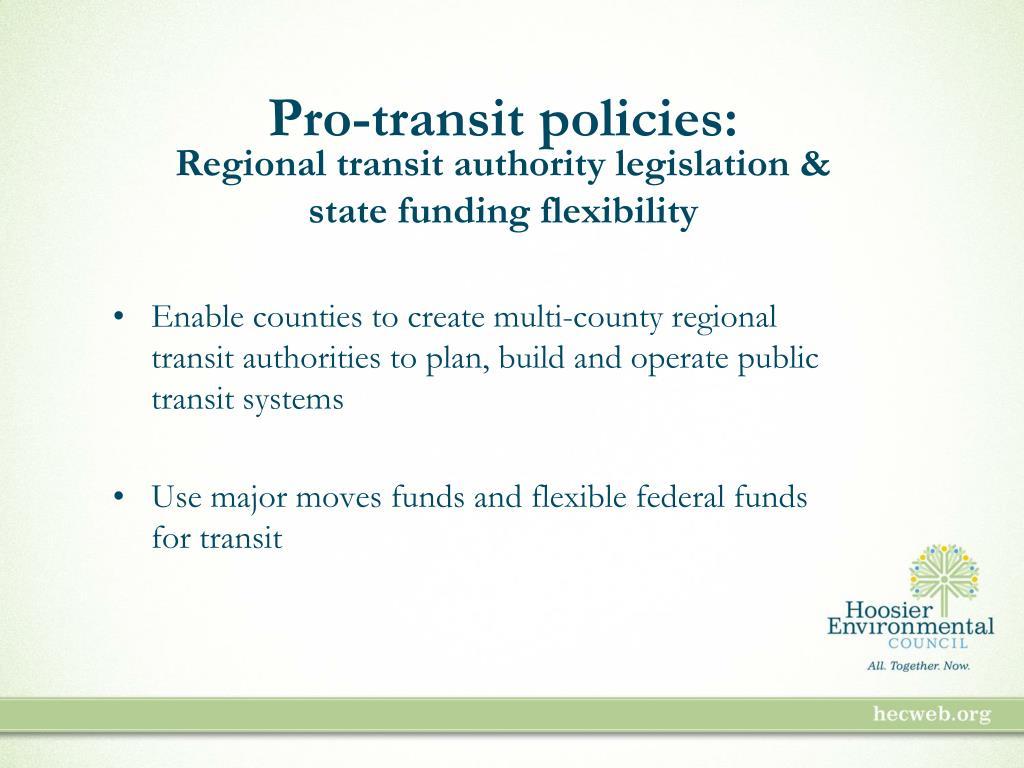 Pro-transit policies: