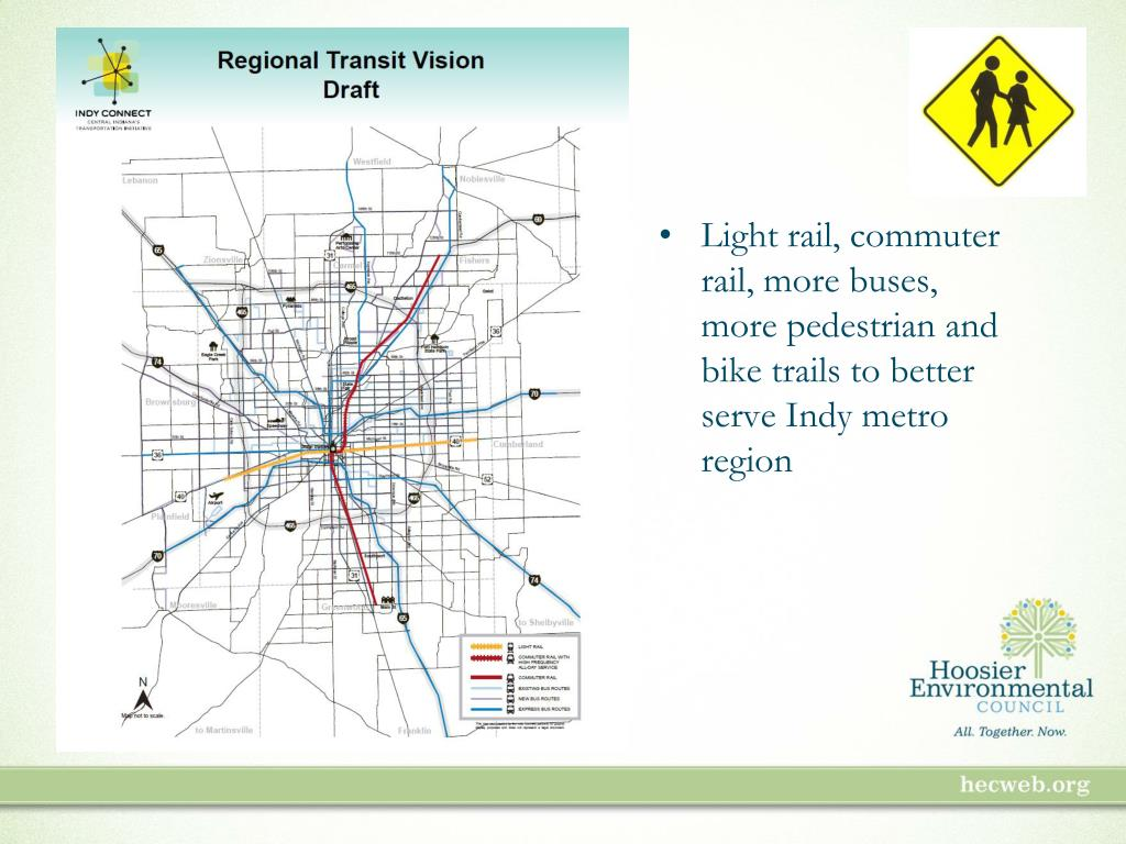 Light rail, commuter rail, more buses, more pedestrian and bike trails to better serve Indy metro region