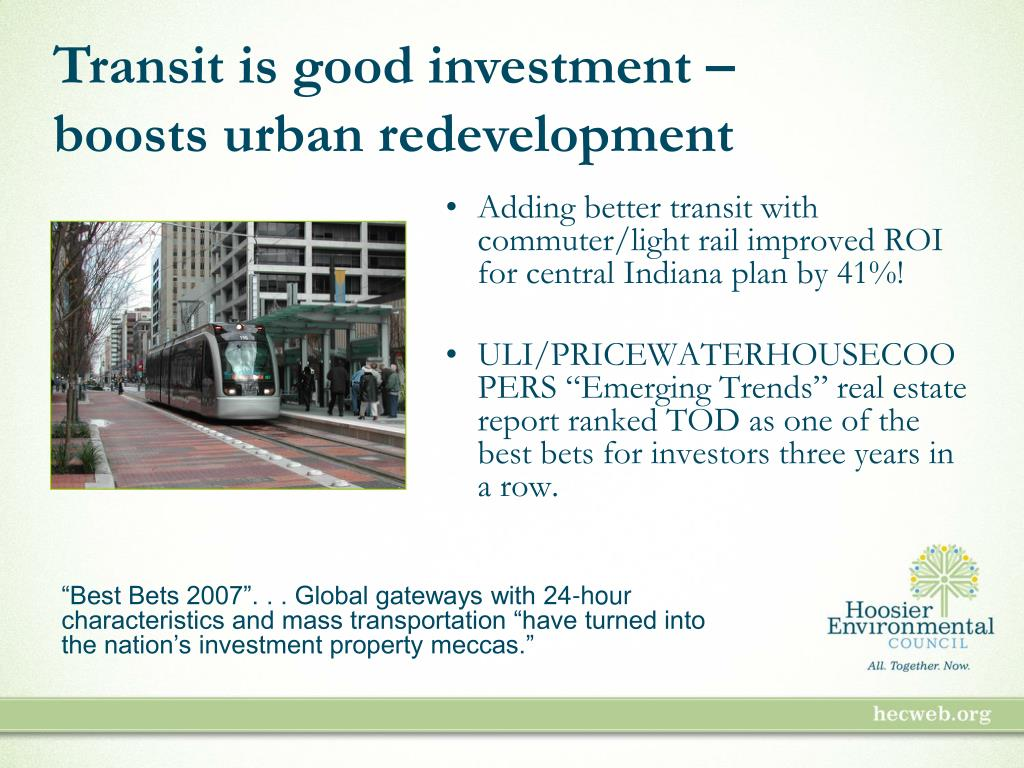 Transit is good investment –
