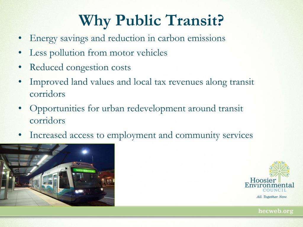 Why Public Transit?