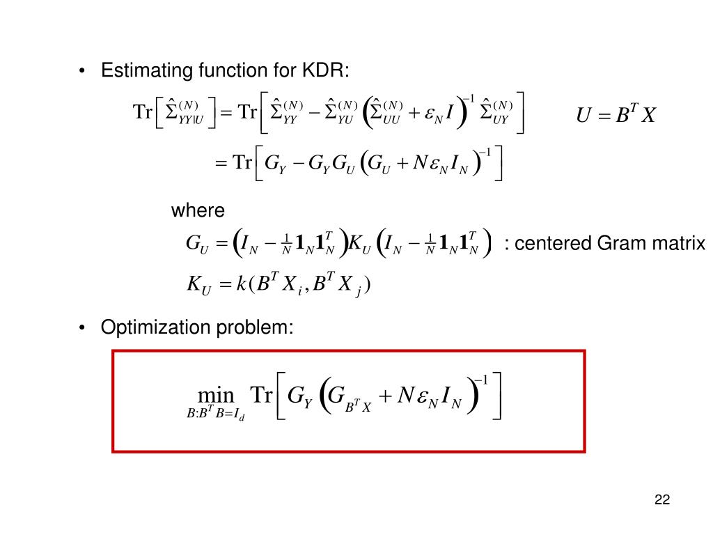 Estimating function for KDR: