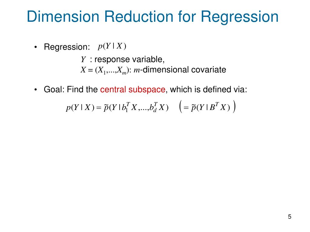 Dimension Reduction for Regression