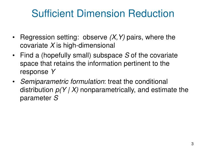 Sufficient dimension reduction