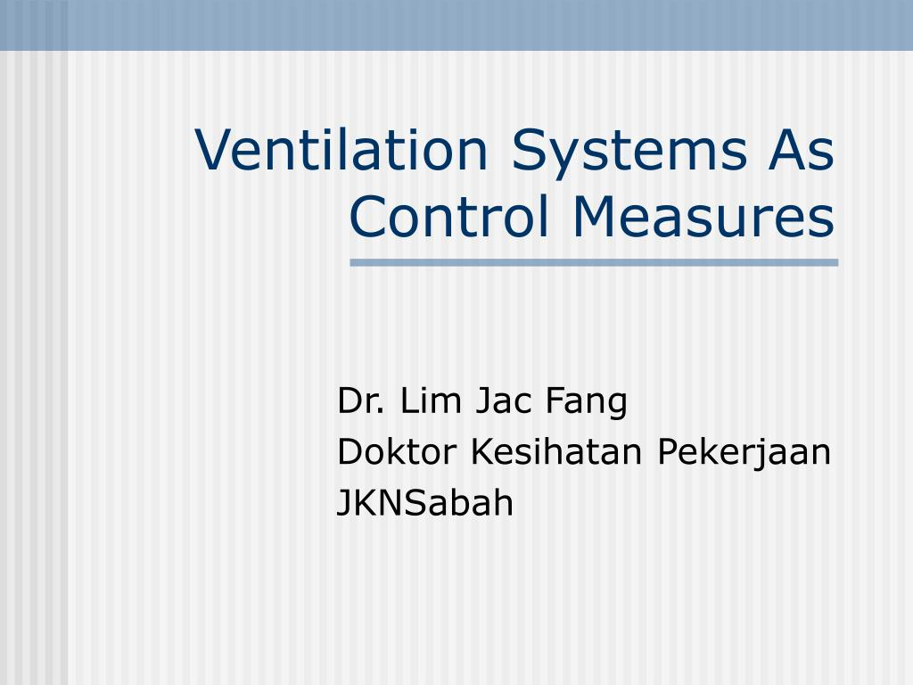 Ventilation Systems As Control Measures