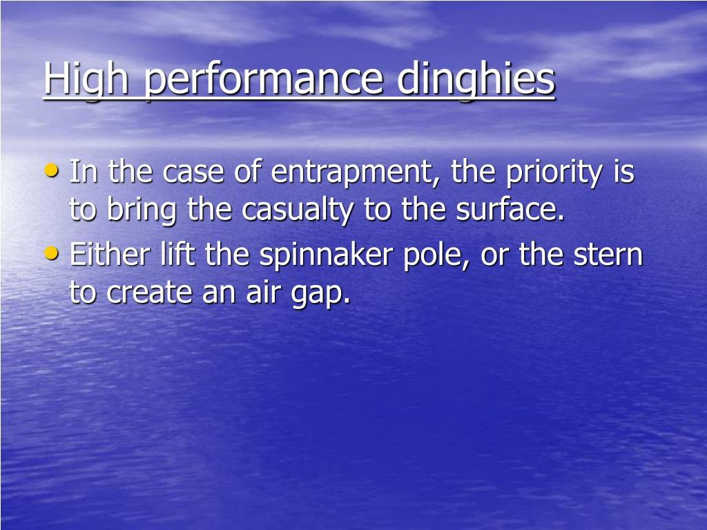High performance dinghies