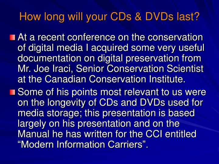 How long will your cds dvds last