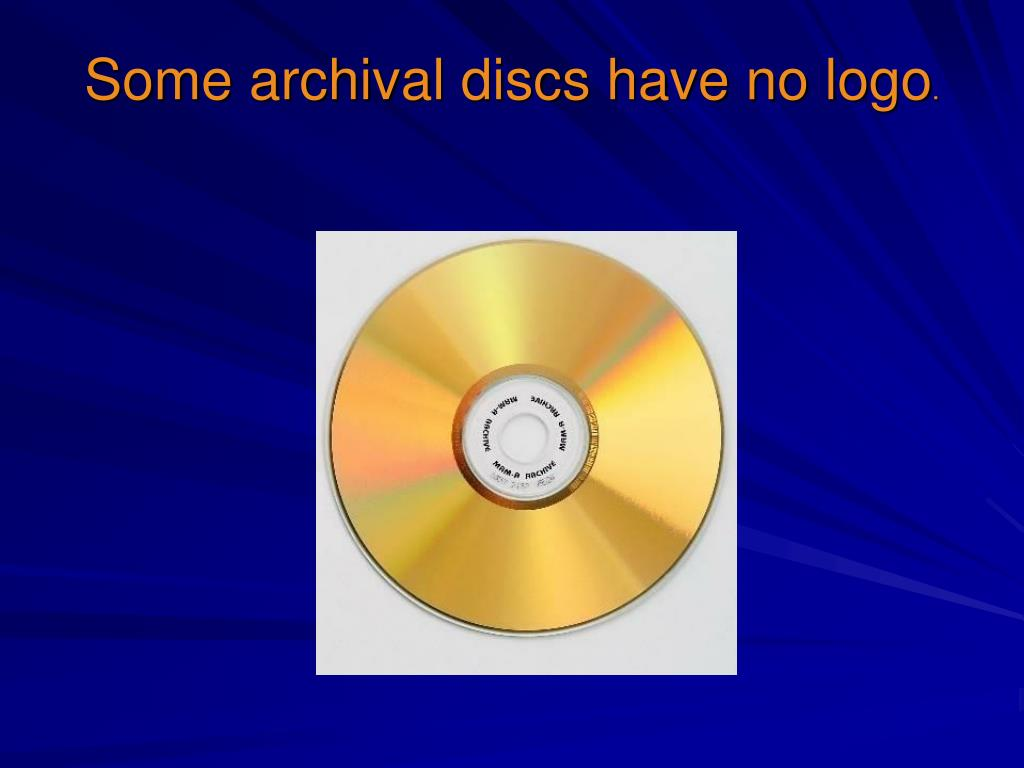 Some archival discs have no logo
