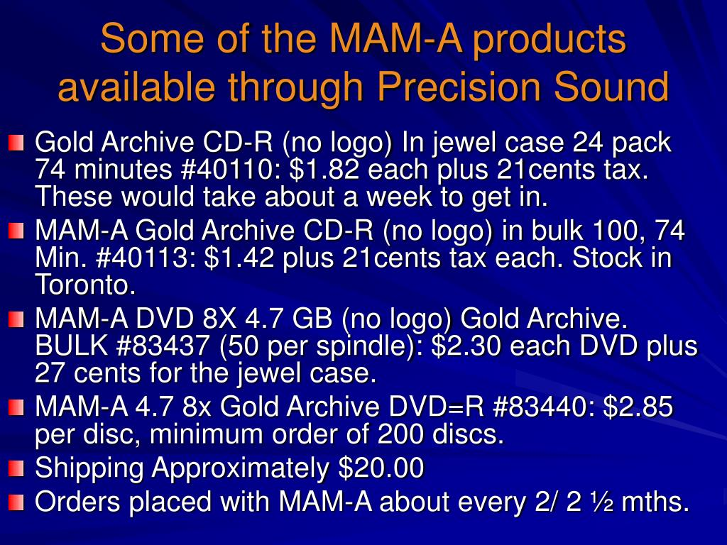 Some of the MAM-A products available through Precision Sound