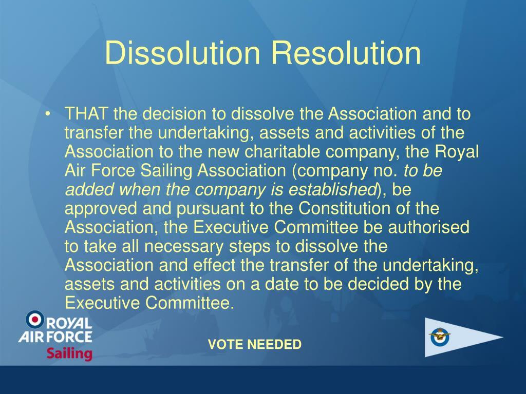 Dissolution Resolution