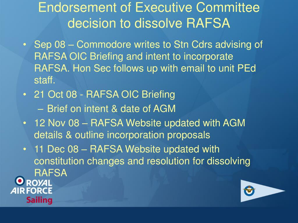 Endorsement of Executive Committee decision to dissolve RAFSA