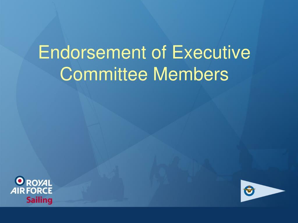 Endorsement of Executive Committee Members