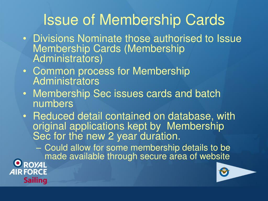 Issue of Membership Cards